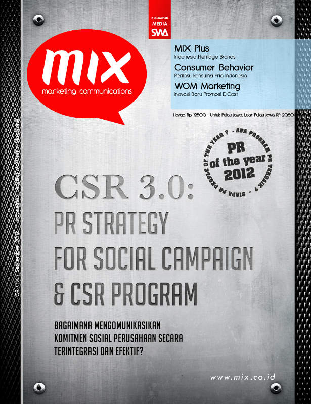 PR OF THE YEAR 2012, CSR 3.0: PR STRATEGY FOR SOCIAL CAMPAIGN & CSR PROGRAM (MIX Edisi 09/2012)
