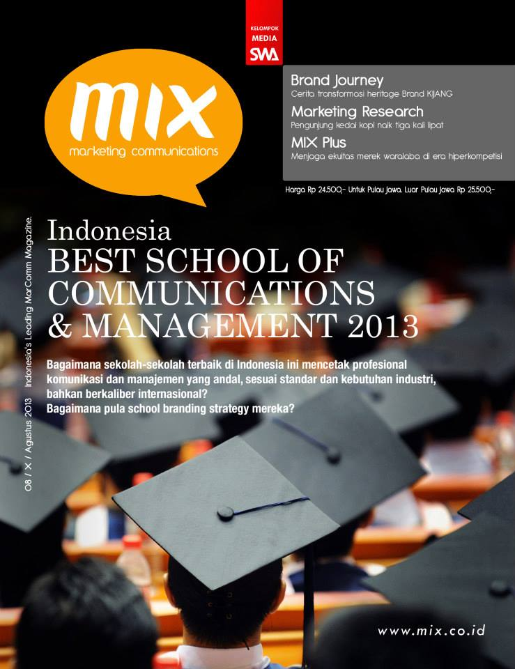 INDONESIA BEST SCHOOL of COMMUNICATIONS & MANAGEMENT 2013 (MIX EDISI AGUSTUS 2013)