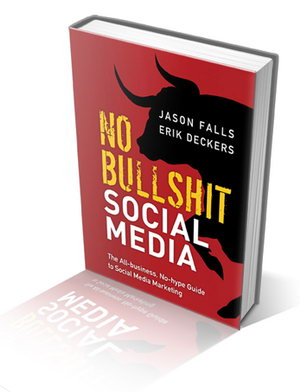 Judul Buku	: No bullshit social media : the all-business, no-hype guide to social   media marketing Penulis	: Jason Falls dan Erik Deckers Penerbit	: Pearson Education, Inc., 2012 Tebal		: 270 halaman termasuk cover